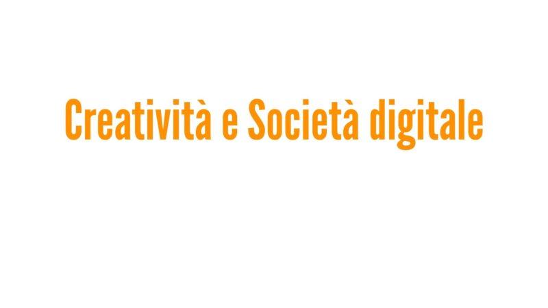 Creatività e Società digitale
