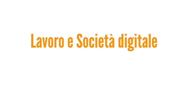 Lavoro e società digitale