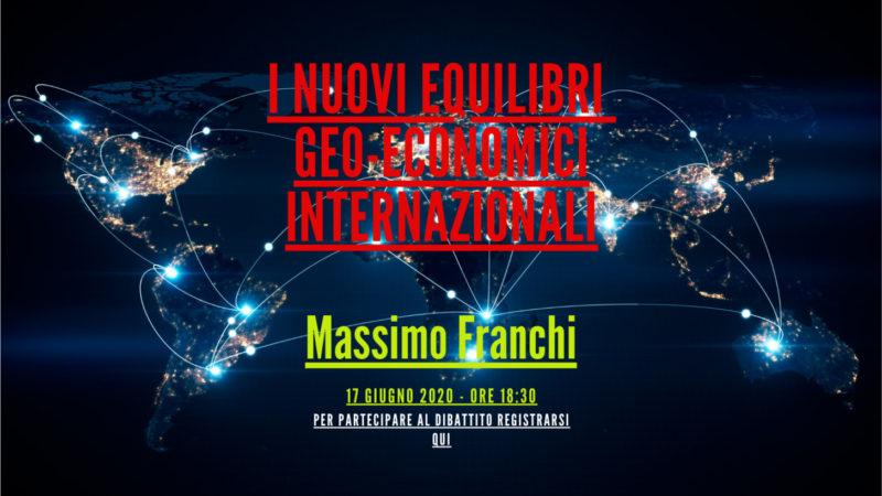 I nuovi equilibri geo-economici internazionali