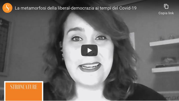 La metamorfosi della liberal-democrazia ai tempi del Covid-19