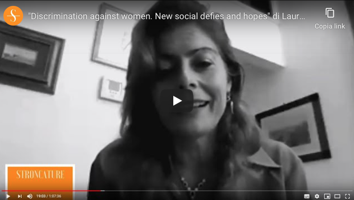 """Discrimination against women. New social defies and hopes"" di Laura Guercio"