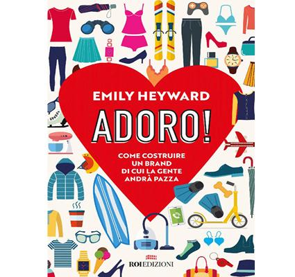 """""""Adoro!"""" di Emily Heyward"""