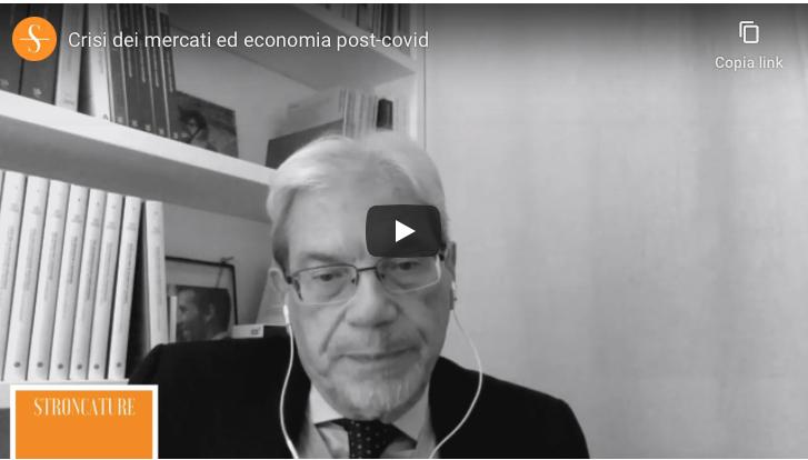 Crisi dei mercati ed economia post-covid