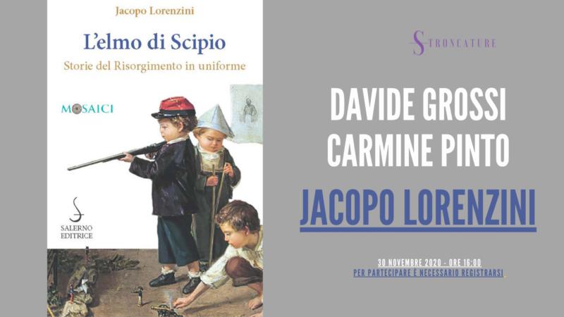 L' elmo di Scipio. Storie del Risorgimento in uniforme