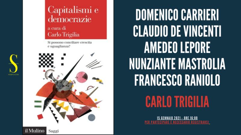 """""""Capitalismi e democrazie"""" a cura di Carlo Trigilia"""