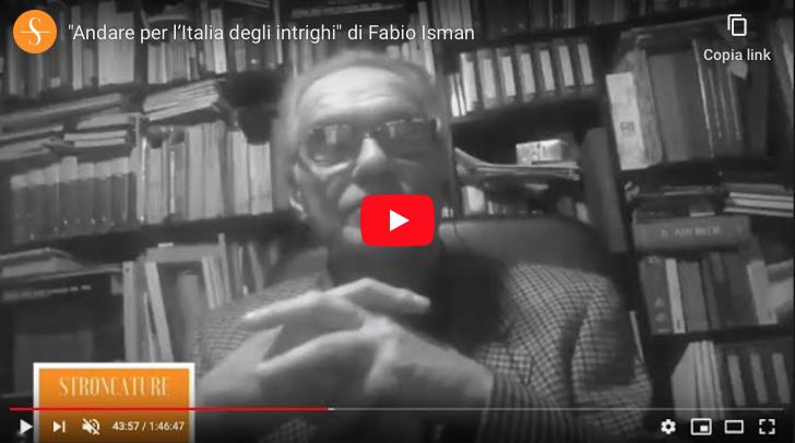 """""""Andare per l'Italia degli intrighi"""" di Fabio Isman"""