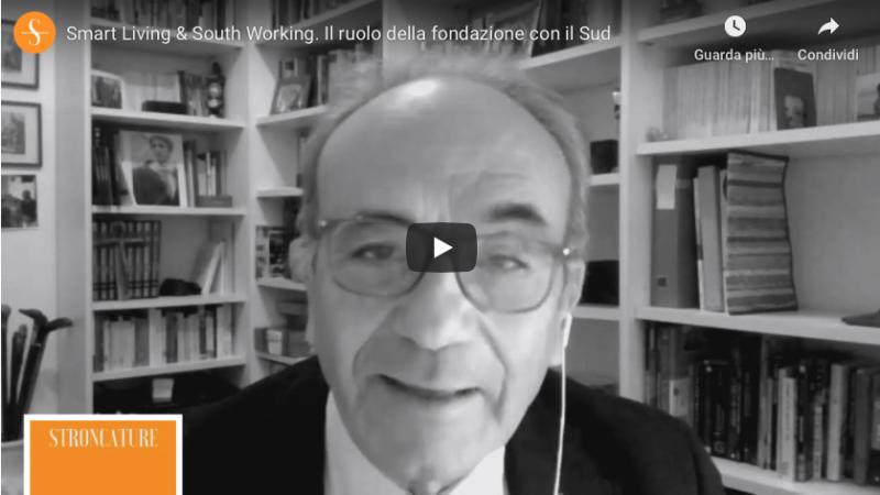 Smart Living & South Working. Il ruolo della fondazione con il Sud