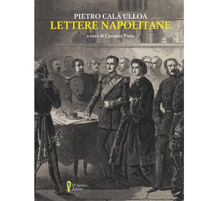 Lettere Napolitane di Pietro Calà Ulloa