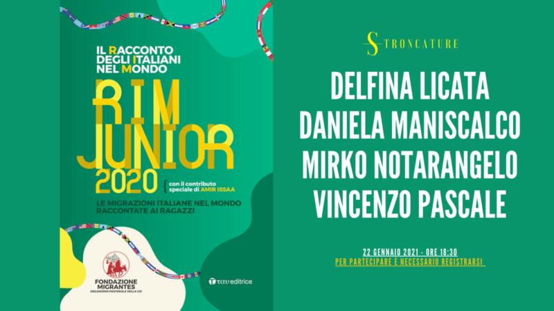 Il racconto degli italiani nel mondo. RIM Junior 2020. Le migrazioni italiane nel mondo raccontate ai ragazzi