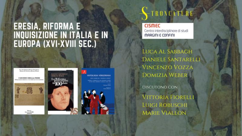 Eresia, riforma e inquisizione in Italia e in Europa (XVI-XVIII sec.)