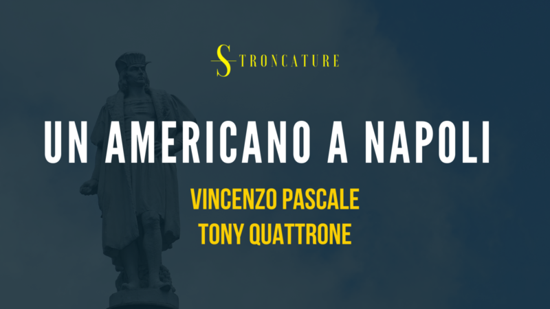 Un americano a Napoli