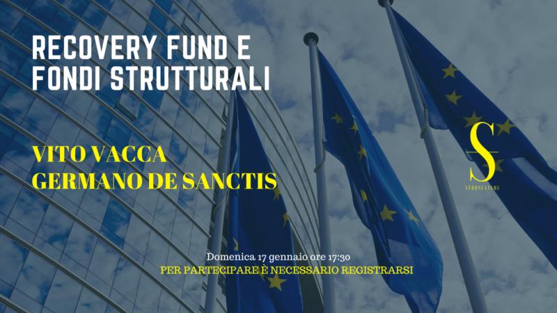 Recovery Fund e Fondi Strutturali