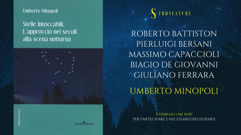 """""""Stelle intoccabili. L'approccio nei secoli alla scena notturna"""" Di Umberto Minopoli"""