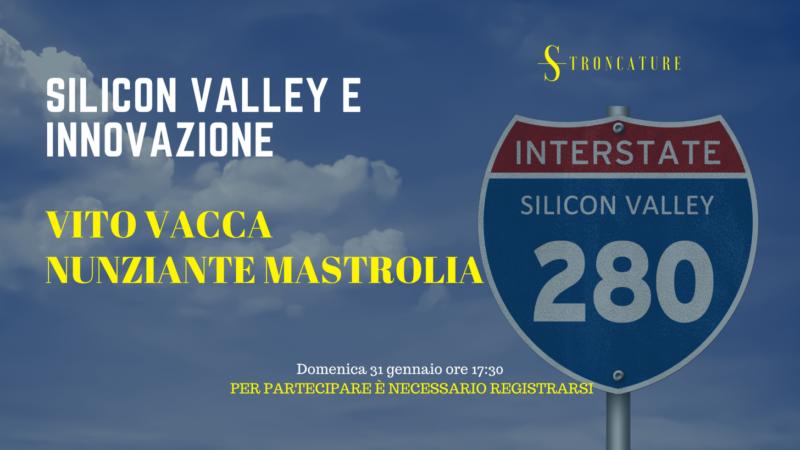 Silicon Valley e Innovazione