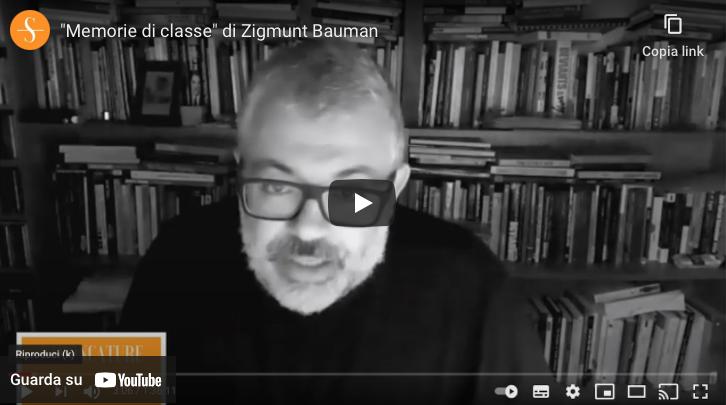 """""""Memorie di classe"""" di Zigmunt Bauman"""