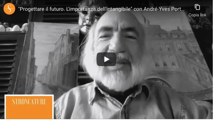 """""""Progettare il futuro. L'importanza dell'intangibile"""" con André-Yves Portnoff e Vito Vacca"""