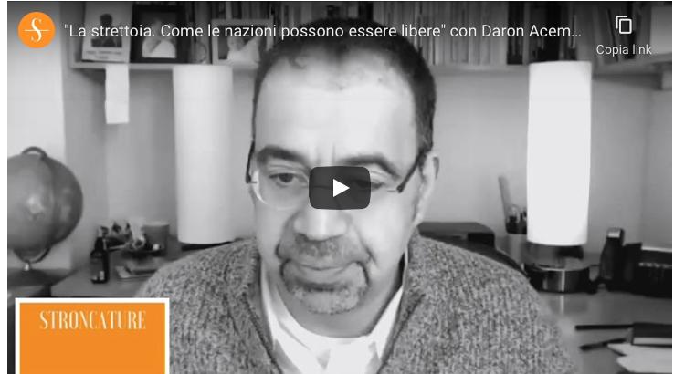 """""""La strettoia. Come le nazioni possono essere libere"""" con Daron Acemoglu"""