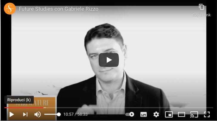 Futures Studies con Gabriele Rizzo