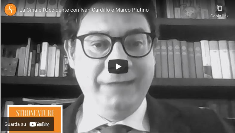 La Cina e l'Occidente con Ivan Cardillo e Marco Plutino