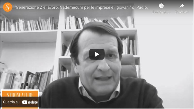 """""""Generazione Z e lavoro. Vademecum per le imprese e i giovani"""" di Paolo Iacci e Francesco Rotondi"""