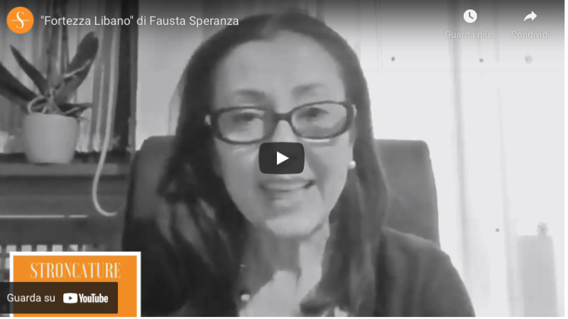 """""""Fortezza Libano"""" di Fausta Speranza"""