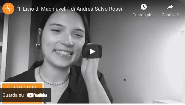 """""""Il Livio di Machiavelli"""" di Andrea Salvo Rossi"""