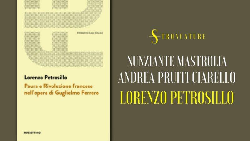 """""""Paura e Rivoluzione francese nell'opera di Guglielmo Ferrero"""" di Lorenzo Petrosillo"""