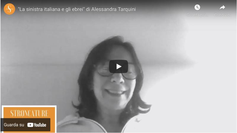 """""""La sinistra italiana e gli ebrei"""" di Alessandra Tarquini"""