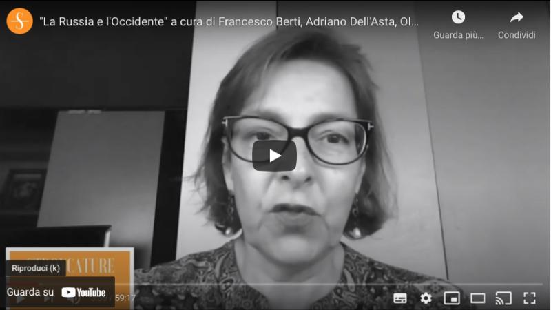 """""""La Russia e l'Occidente"""" a cura di Francesco Berti, Adriano Dell'Asta, Olga Strada"""