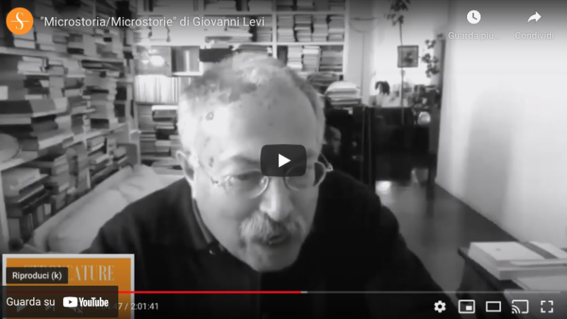 """""""Microstoria/Microstorie"""" di Giovanni Levi"""
