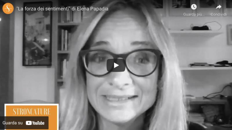 """""""La forza dei sentimenti"""" di Elena Papadia"""