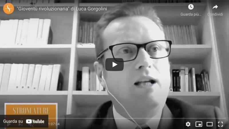 """""""Gioventù rivoluzionaria"""" di Luca Gorgolini"""