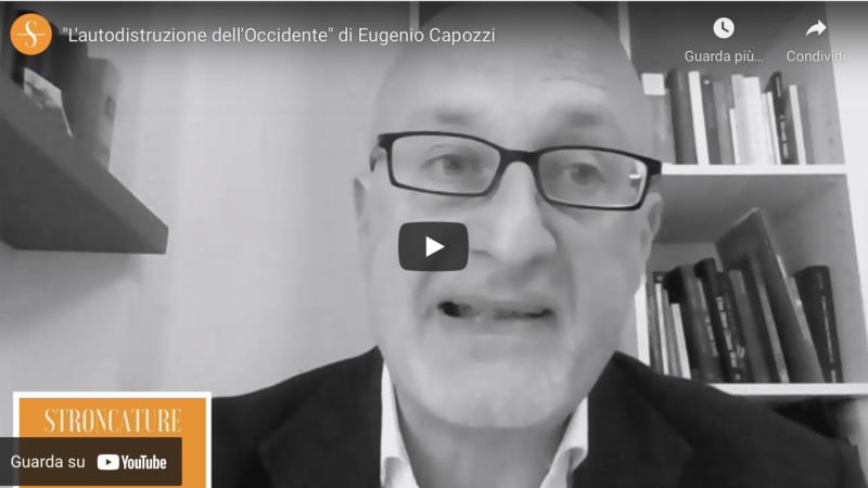 """""""L'autodistruzione dell'Occidente"""" di Eugenio Capozzi"""