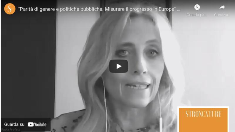 """""""Parità di genere e politiche pubbliche. Misurare il progresso in Europa"""" di Paola Profeta"""