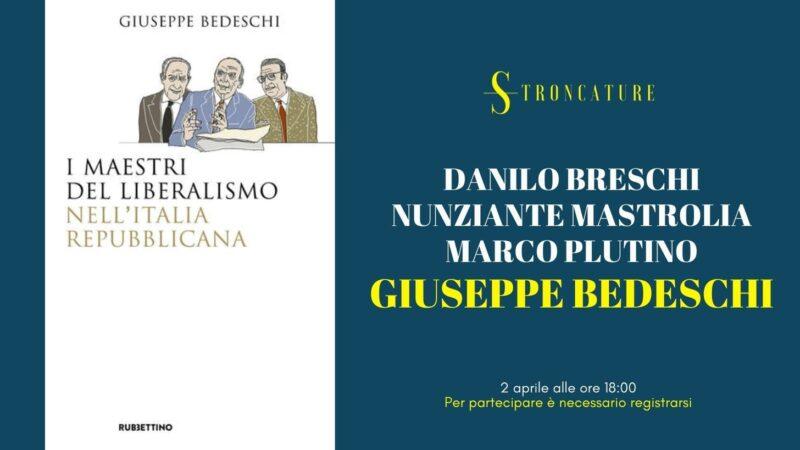 """""""I MAESTRI DEL LIBERALISMO NELL'ITALIA REPUBBLICANA"""" DI GIUSEPPE BEDESCHI"""