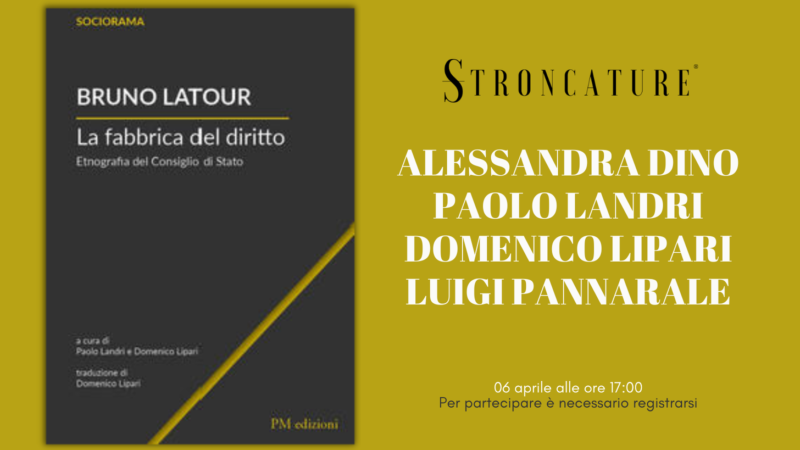 """""""La fabbrica del diritto. Etnografia del Consiglio di Stato"""" di Bruno Latour"""
