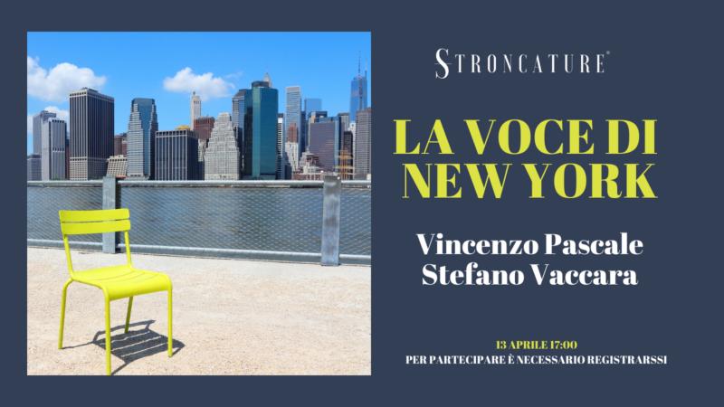 STEFANO VACCARA. LA VOCE DI NEW YORK