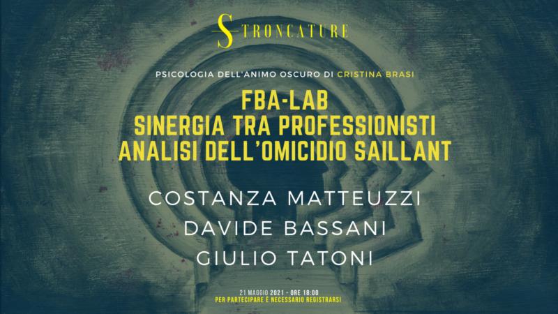 FBA-LAB: Sinergia tra professionisti. Analisi dell'omicidio Saillant