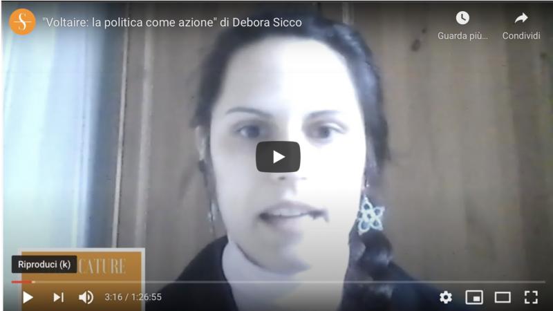 """""""Voltaire: la politica come azione"""" di Debora Sicco"""