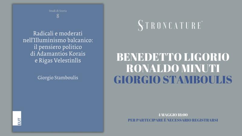 Radicali e moderati nell'illuminismo balcanico: il pensiero politico di Adamantios Korais e Rigas Velestinlìs