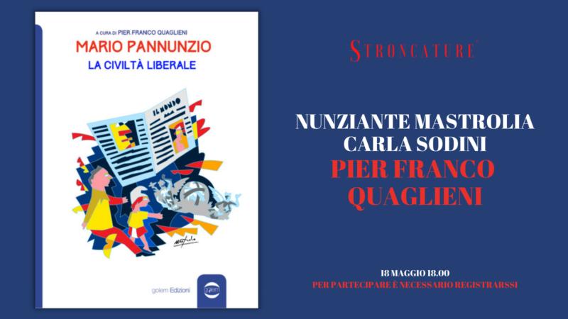 """""""Mario Pannunzio. La civiltà liberale"""" di Pier Franco Quaglieni"""
