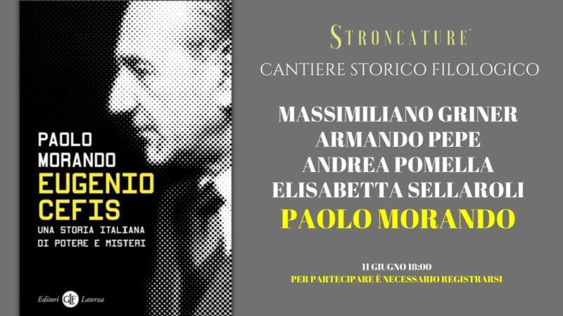 """""""Eugenio Cefis. Una storia italiana di potere e misteri"""" Di Paolo Morando"""