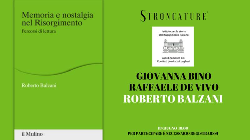 MEMORIA E NOSTALGIA NEL RISORGIMENTO. PERCORSI DI LETTURA (IL MULINO, 2020)
