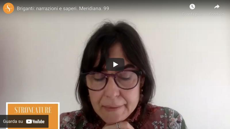 Briganti: narrazioni e saperi. Meridiana. 99