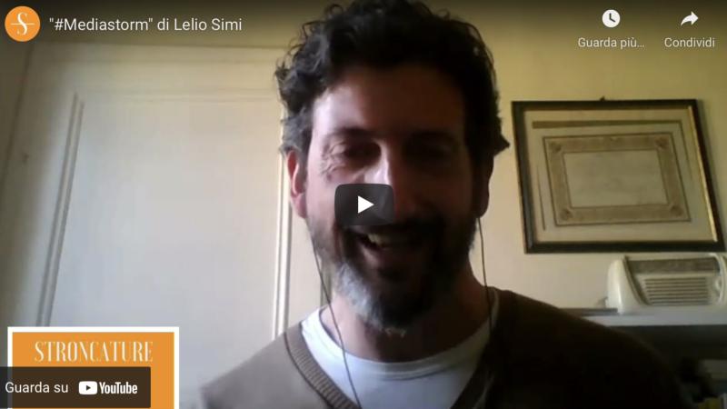 """""""#Mediastorm"""" di Lelio Simi"""
