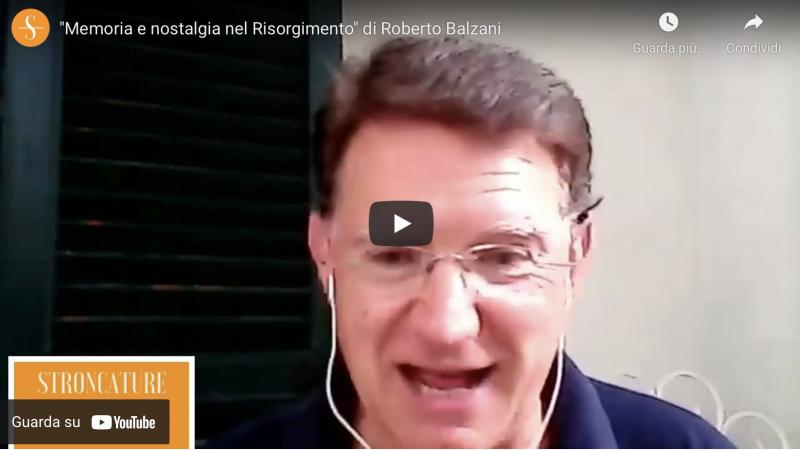 """""""Memoria e nostalgia nel Risorgimento"""" di Roberto Balzani"""