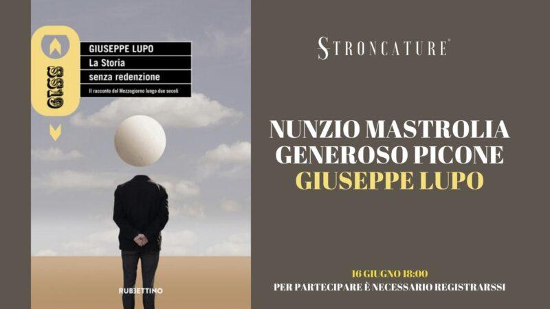 """""""La storia senza redenzione"""" di Giuseppe Lupo"""