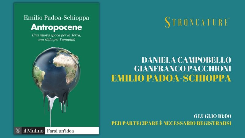 """ANTROPOCENE"" DI EMILIO PADOA-SCHIOPPA"