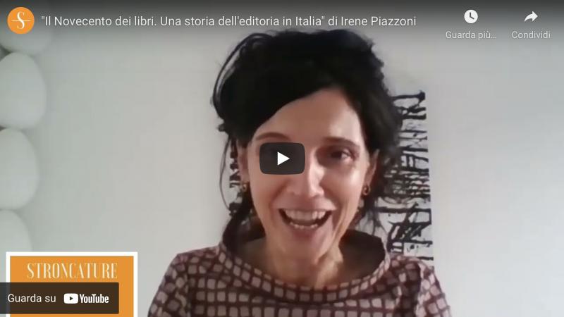 """""""Il Novecento dei libri"""" di Irene Piazzoni"""