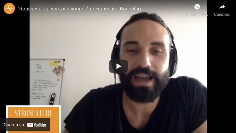 """""""Rousseau. La voix passionnée"""" di Francesco Boccolari"""